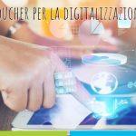 Voucher-per-la-digitalizzazione-delle-imprese